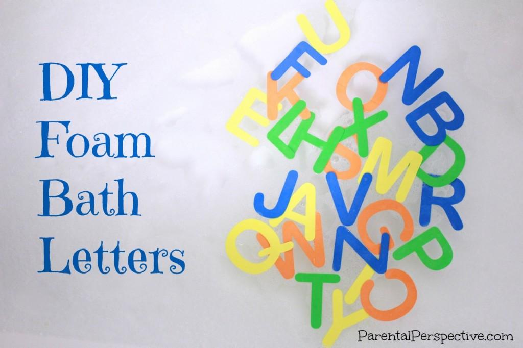 Diy Foam Bath Letters Parental Perspective