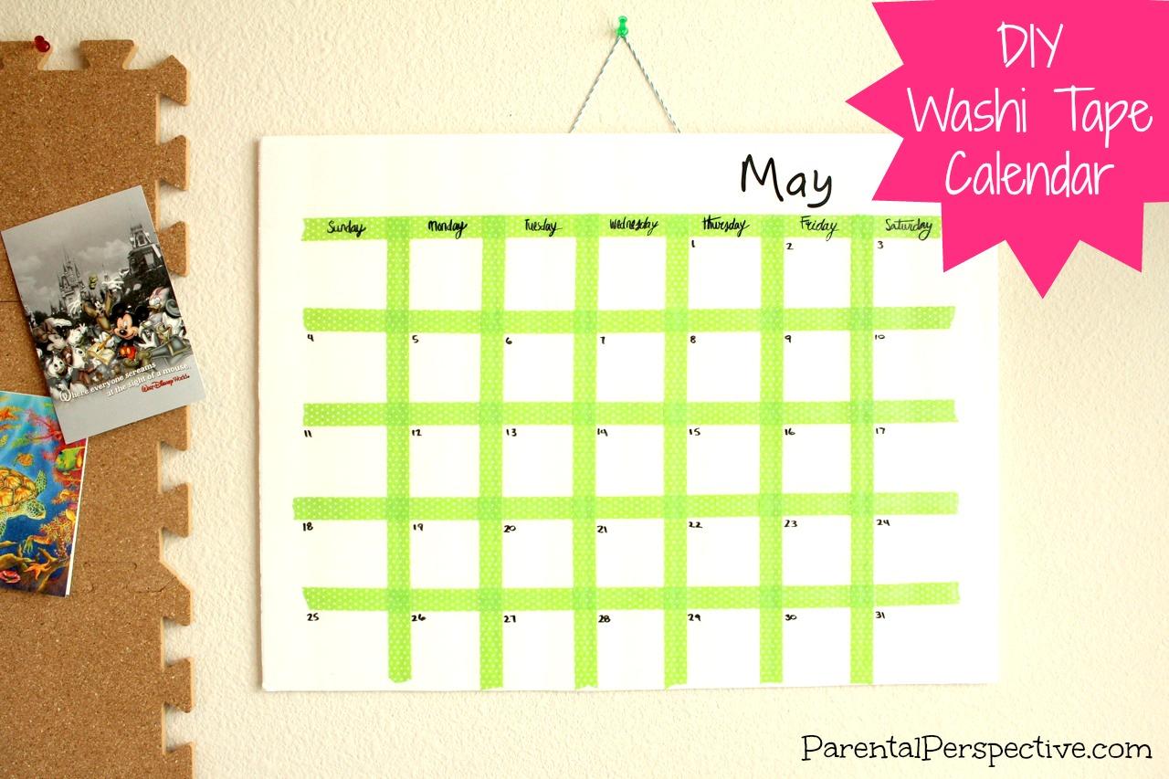 Diy Large Calendar : Diy washi tape calendar parental perspective