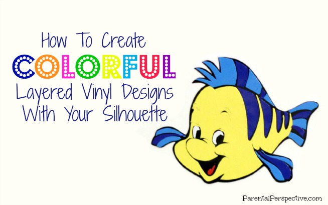 ... Layered Vinyl Designs With Your Silhouette - Parental Perspective