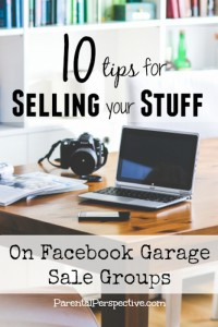 10_Tips_For_Selling_On_Facebook_Garage_Sale_Groups_Parental_Perspective